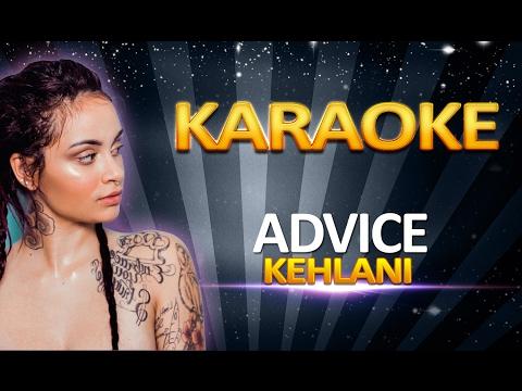 Kehlani - Advice KARAOKE