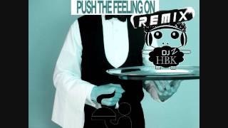 Nightcrawlers - Push The Feeling (DJzHBK Remix)