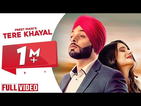 Tere Khayal (Full song) | Preet Mani | Urs Guri | Dr.shree | New Punjabi Songs 2019