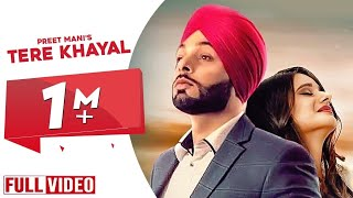 Tere Khayal (Full song) | Preet Mani | Grand Studio| New Punjabi Songs 2019
