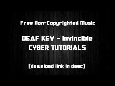 """FREE UNCOPYRIGHTED BACKGROUND MUSIC """"Deaf Kev"""" - Invincible 