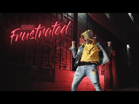 SONNY - Frustrated [Official Video]