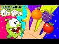 THE OM NOM FRUITS FINGER FAMILY SONG Nursery Rhymes And Baby Songs For Children By Om Nom mp3