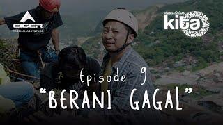 """Thumbnail of DUNIA DALAM KITA – Eps 9 """"Berani Gagal"""""""