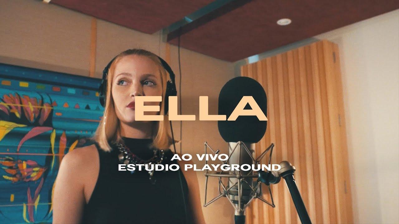 ELLA - Nothing Breaks Like a Heart (Ao Vivo Estúdio Playground)