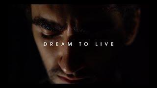 Dream to Live