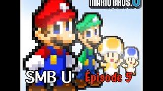 """Let's Play SMB U Ép5 Part1 """"LE BOSS DU GATEAU À LA FRAISE"""""""
