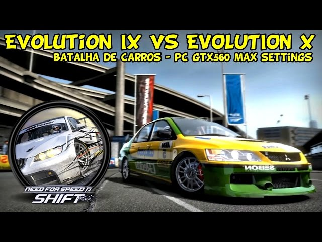 Lancer evolution ix vs evolution x pc max settings