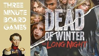 Dead of Winter and The Long Night  - Double feature - in about 6 minutes