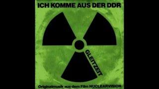 Gleitzeit - Ich Komme Aus Der DDR (Extended)