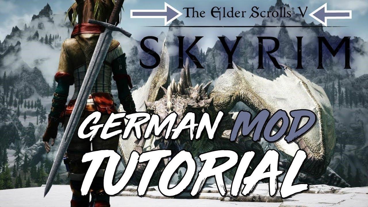 SKYRIM & SKYRIM SPECIAL EDITION MODS INSTALLIEREN 2018   GERMAN DEUTSCH  TIMDY