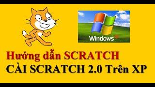 Link tải và cài đặt scratch trên window xp?
