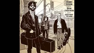 """Jerry Leger ft. Don Stevenson """"Halfway 'Til Gone"""" (Official Audio)"""