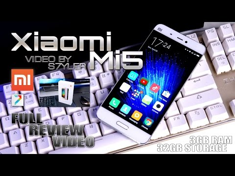 Xiaomi Mi5 (In-Depth Review) 5.15 Inch FHD, Snapdragon 820, NFC, Android 6.0 // By S7yler
