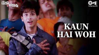 Kaun Hai Woh - Ishq Vishk | Shahid Kapoor & Shehnaz | Alisha Chinai, Udit Narayan | Romantic Song