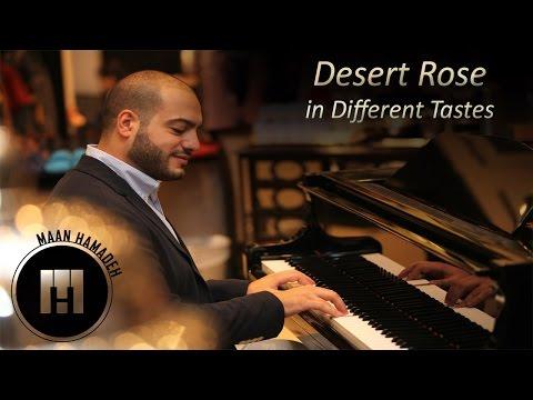 Desert Rose in Different Tastes - Maan Hamadeh