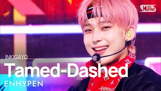 Download ENHYPEN(엔하이픈) - Tamed-Dashed @인기가요 inkigayo 20211017