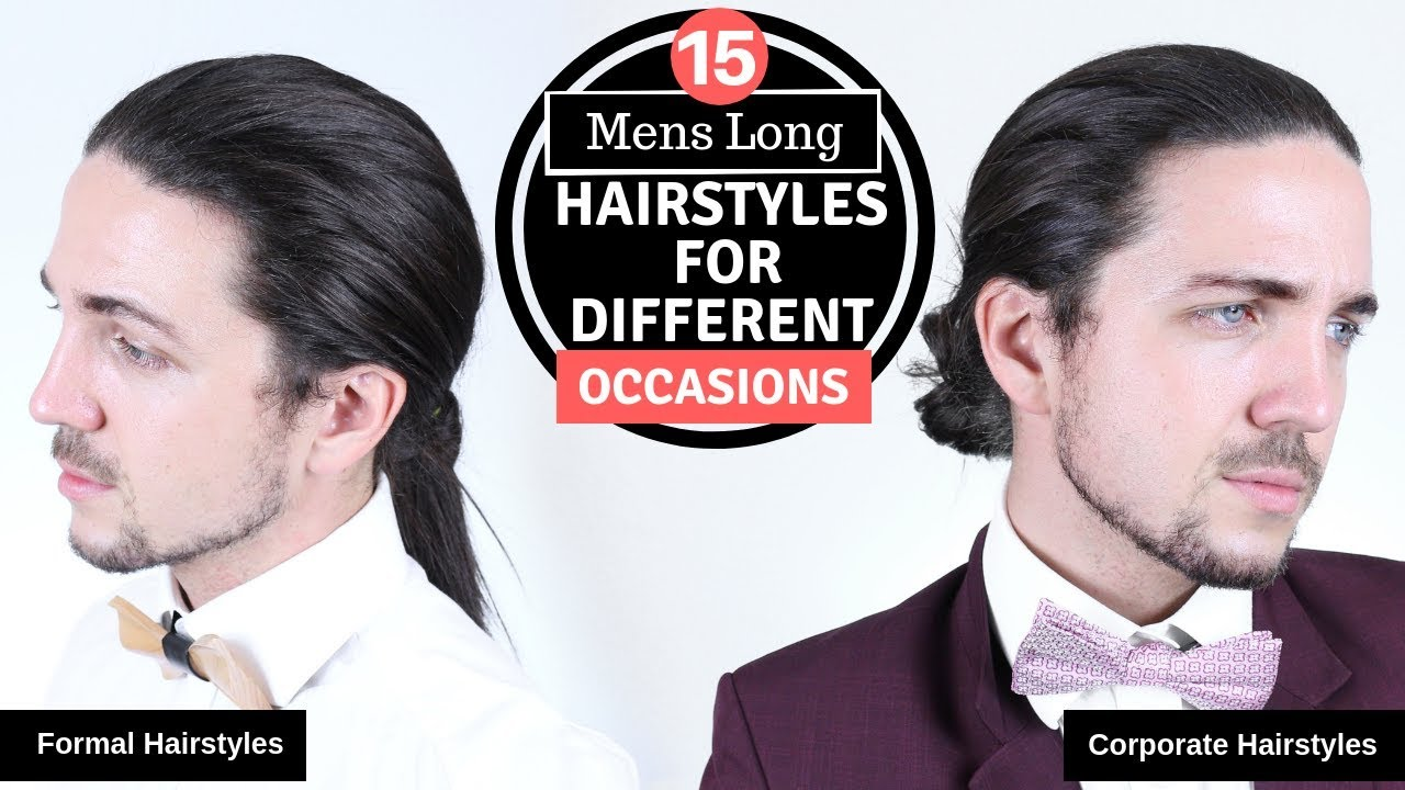 ✅ 15 Mens Long Hairstyles for Different Occasions , Formal, Corporate \u0026  Casual
