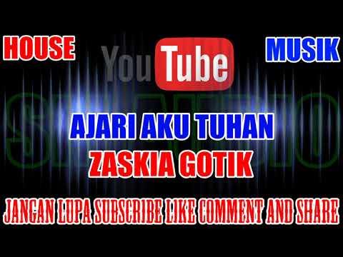 Karaoke DJ KN7000 | Ajari Aku Tuhan - Zaskia Gotik HD
