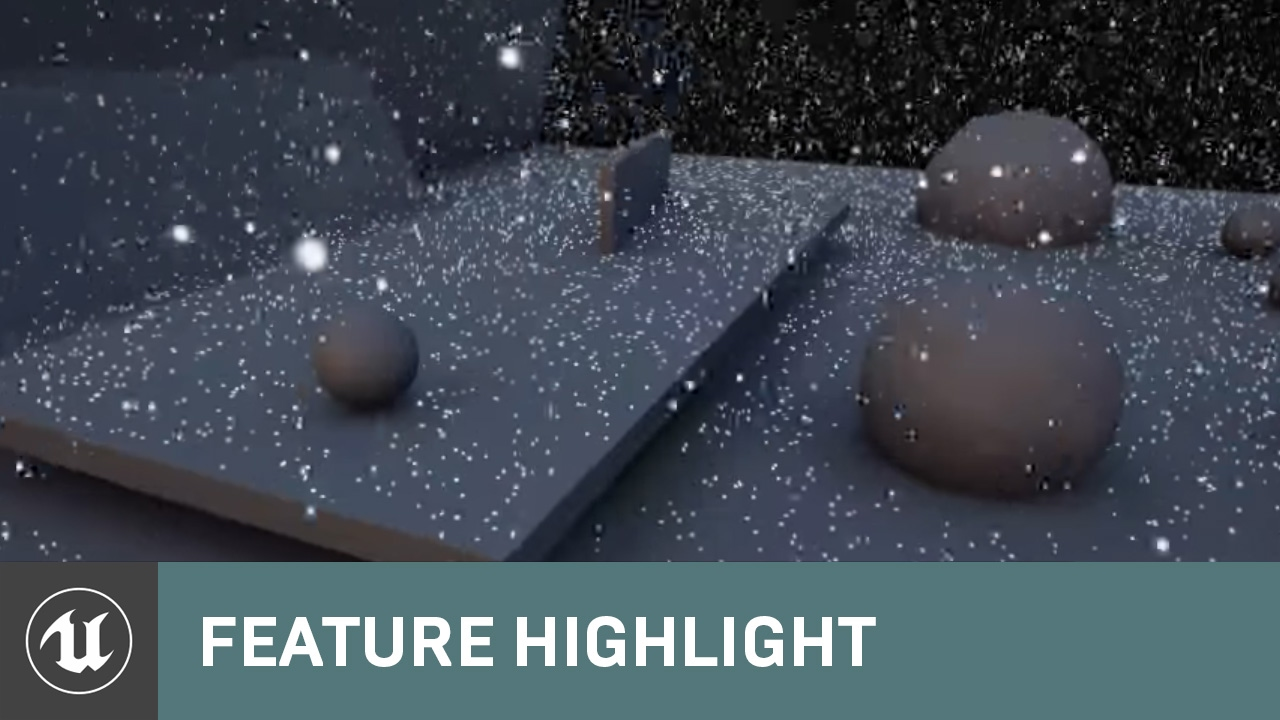Snow: Scene GPU Particle Collision with Signed Distance Fields | Feature  Highlight | Unreal Engine