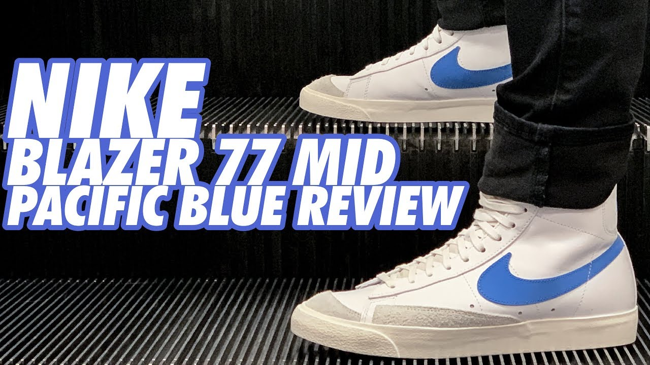 NIKE BLAZER 77 MID PACIFIC BLUE REVIEW!