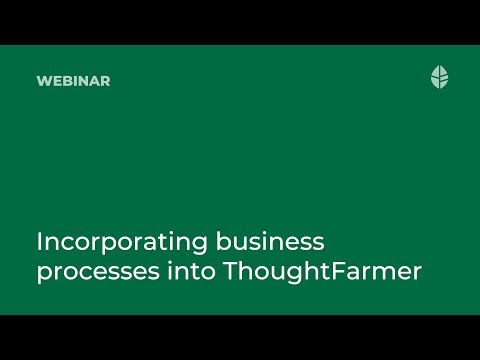 Intranet Adoption How To: Incorporating Business Processes into ThoughtFarmer
