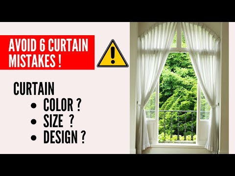 How to Choose Curtains | Curtain Size, Fabric, Color, Design