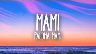 Paloma Mami - Mami (Letra)