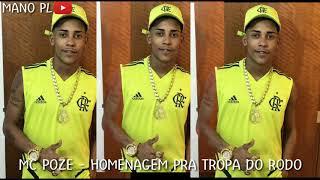 MC POZE - HOMENAGEM PRA TROPA DO RODO (LETRA)