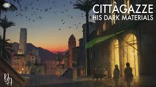 Cittàgazze (ASMR Ambience - His Dark Materials)