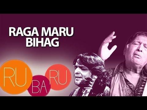 Raga Maru Bihag | Ustad Sultan Khan, Kamal Sabri | ( Album: Ru-Ba-Ru )