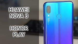 Обзор-сравнение Huawei nova 3 и Honor Play