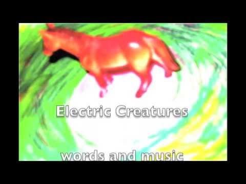 Electric Creatures