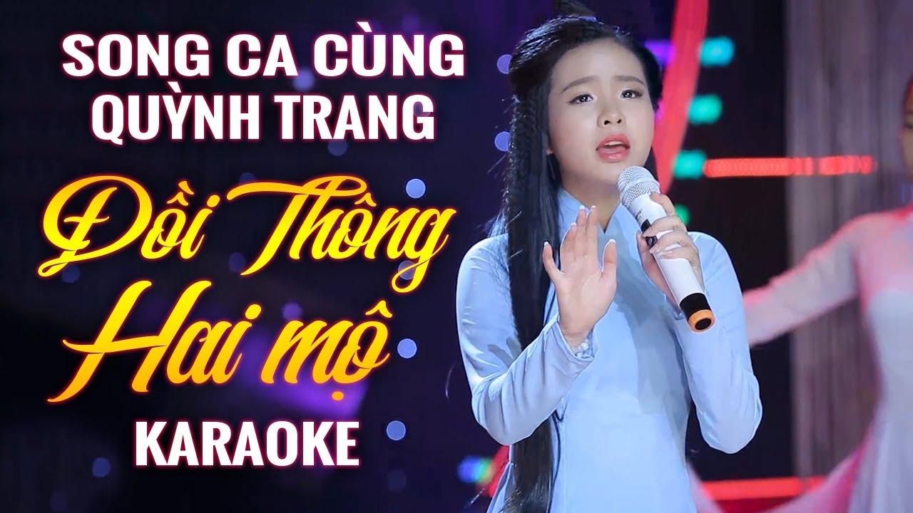[KARAOKE] Đồi Thông Hai Mộ - Song Ca Cùng Quỳnh Trang