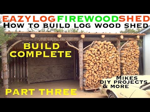 Build Rustic LOG Firewood SHED p3