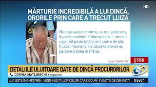 Gheorghe Dincă, mărturii halucinante despre ororile prin care a trecut Luiza Melencu. Prin ce calv