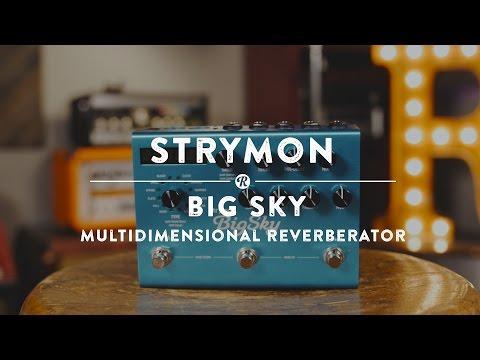 Strymon Big Sky Multidimensional Reverberator | Reverb Demo Video