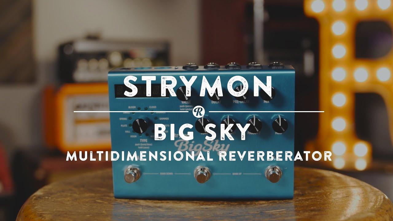 Strymon Big Sky Multidimensional Reverberator Pedal