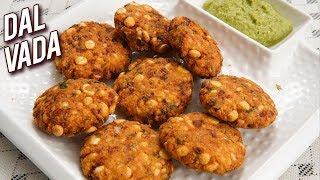 Dal Vada Recipe - How To Make Dal Vada At Home - South Indian Snack - Crispy Vada Recipe - Ruchi
