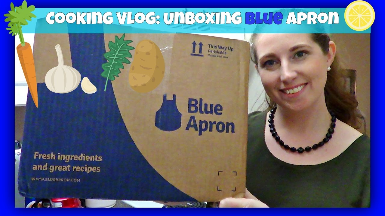 Blue apron youtube review - Cooking Vlog 1 Unboxing Blue Apron