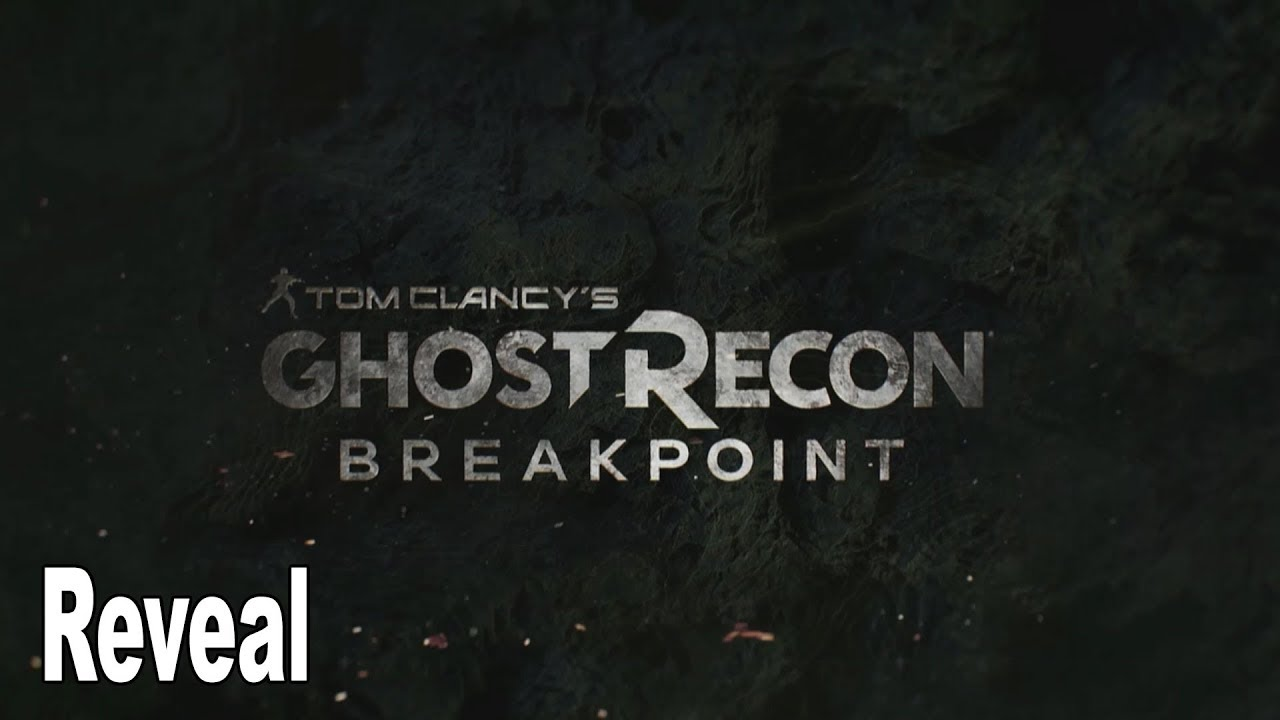 Ghost Recon Breakpoint Reveal Trailer Hd 1080p