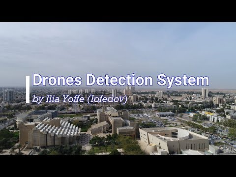 Drone Detection and Classification System