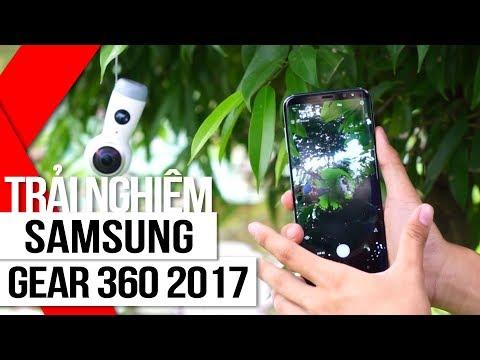 FPT Shop - Trải Nghiệm Samsung Gear 360 2017