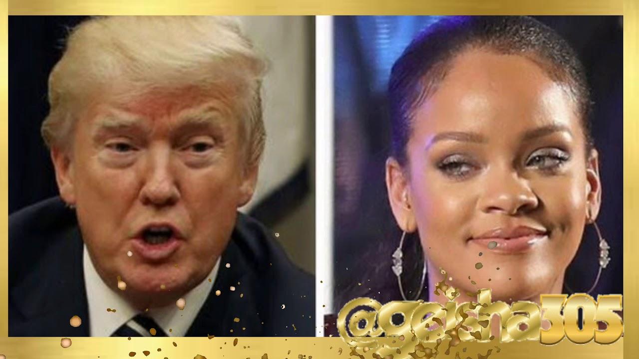Geisha305: Rhianna music being played and Trump Rallies