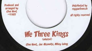 Clive Hunt, Joe Aksumite, Mikey Laing  - We Three Kings (YouDub Sélection)