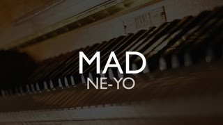 Mad - Ne-yo (New Version Cover)