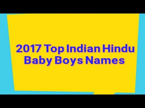 2017 Top Boys Baby Names Hindu Indian