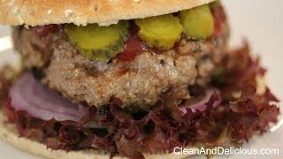 How To Make The Perfect Hamburger - Clean & Delicious