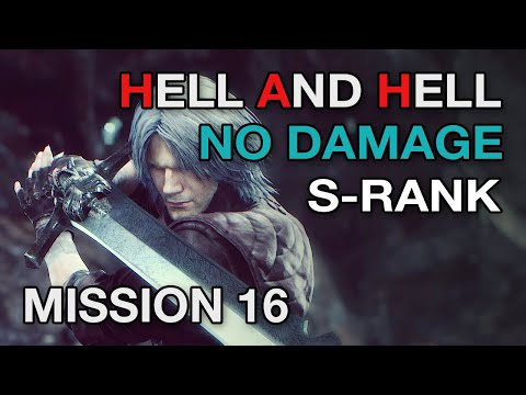DMC 5 Mission 16 - NO DAMAGE Hell & Hell S Rank【Devil May Cry 5】