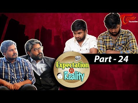 Expectation Vs Reality | Episode #24 | Telugu Comedy Web Series  by Ravi Ganjam | #TeluguWebSeries